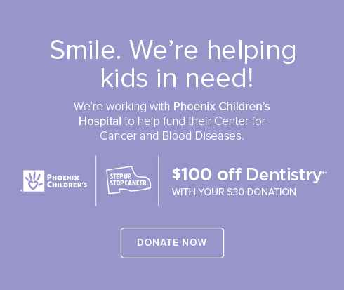 Sahuarita Modern Dentistry and Orthodontics- We're working withPhoenix Children's Hospital to help fund their Center for Cancer and Blood Disease